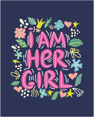 lgbt quote I am her girl, concept, print, postcard, banner in a beautiful thematic frame of hearts, flowers, crowns. lettering Ilustração