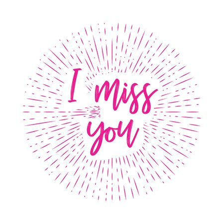typographic illustration of I MISS YOU retro label with light rays. lettering composition.
