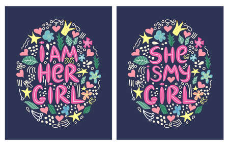 lgbt quote I am her girl, She is my girl doubles print, concept, postcard, banner in a beautiful thematic frame of hearts, flowers, crowns. lettering.