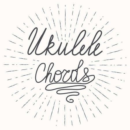 Ukulele chords lettering. Hawaiian tropical exotic handmade design. Summer, sun, splashes, vintage texture Ilustração