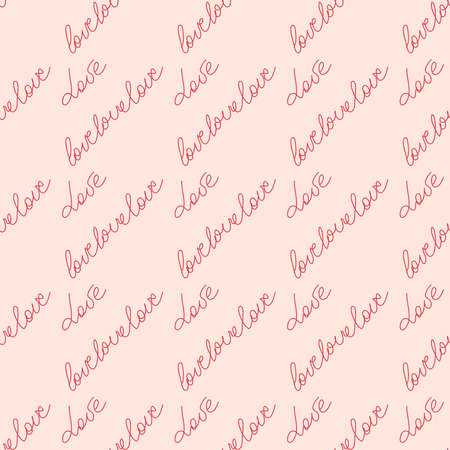 Love text Seamless pattern. Text backgrounds applicable in printing, textiles, art objects, clothing, wallpaper