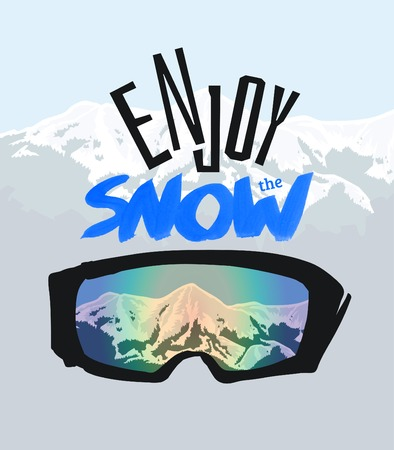 Snowboarding goggles and positive lettering. Enjoy the snow. Illustration