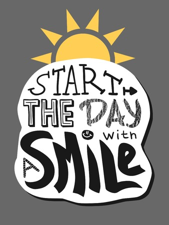 mainstream: Positive lettering. Start the day with a smile.