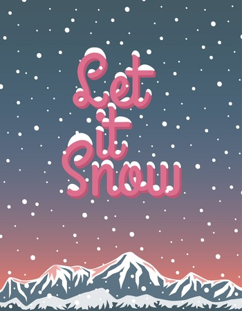 Let it snow, winter lettering, mountains, sunset