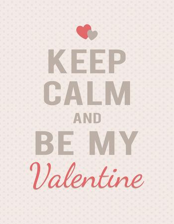 """폴카 도트 배경에 """"침착하고 내 발렌타인 데이""""문자로 표시하십시오. 텍스트와 하트."""