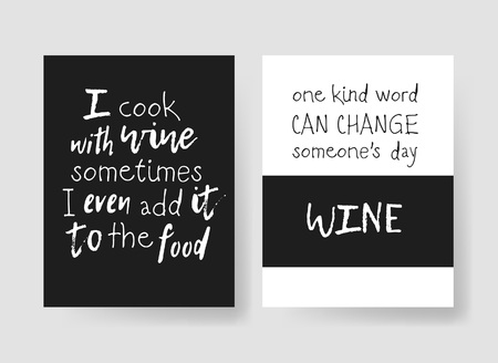 Set of templates for cards with positive text about wine. Hand drawn vector patterns brochures and lettering quote
