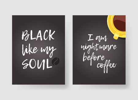 Set of templates for cards with positive text about coffee. Hand drawn vector patterns brochures and lettering quote. Actual artistic design flyers