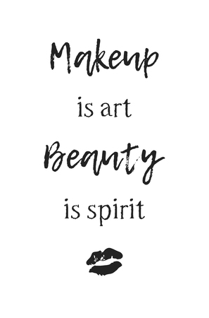 Hand drawn illustration beauty products and fashion quote Makeup is art, Beauty is spirit. Creative ink art work. Actual vector makeup drawing