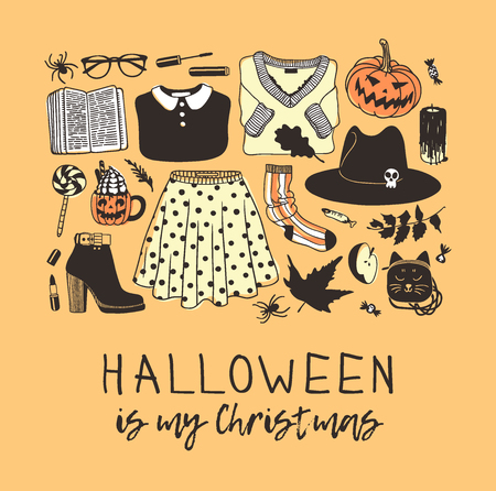 Hand drawn illustration Outfit Woman and Quote. Creative ink art work. Actual vector drawing Season Wear. Artistic isolated Halloween look and text: Halloween is my Christmas