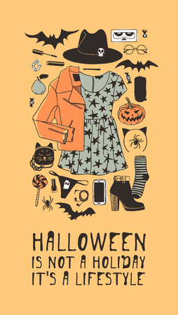 Hand drawn illustration Outfit Woman and Quote. Creative ink art work. Actual vector drawing Season Wear. Artistic isolated Halloween look and text: Halloween is not a Holiday, it's a lifestyle