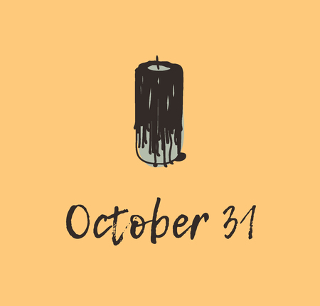 Hand drawn illustration Black Candle and Quote. Creative ink art work. Actual vector drawing. Artistic isolated Halloween object and text: October 31