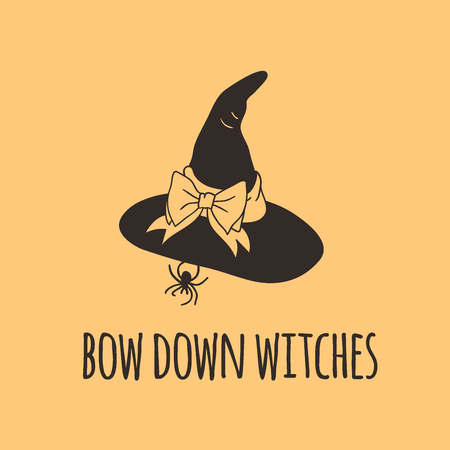 Hand drawn illustration Witch Hat and Quote. Creative ink art work. Actual vector drawing Head Wear and Lettering. Artistic isolated Halloween object and text: Bow Down Witches