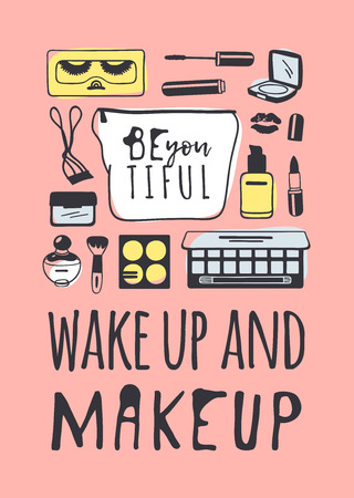 Hand drawn illustration fashion quote. Creative ink art work. Actual vector makeup drawing and text about beauty, WAKE UP AND MAKEUP