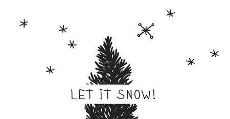 Hand drawn Christmas tree on white background. Creative ink art work. Actual vector doodle drawing decorations and text LET IT SNOW!