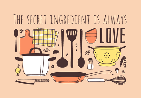 Hand drawn illustration cooking tools and dishes and quote. Creative ink art work. Actual vector drawing. Kitchen set and text THE SECRET INGREDIENT IS ALWAYS LOVE