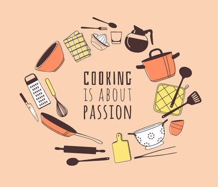 Hand drawn illustration cooking tools and dishes and quote. Creative ink art work. Actual vector drawing. Kitchen set and text COOKING IS ABOUT PASSION