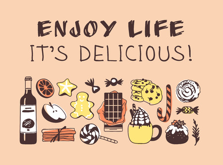 Hand drawn illustration Christmas food and quote. Creative ink art work. Actual vector drawing. Kitchen set and text ENJOY LIFE, ITS DELICIOUS!