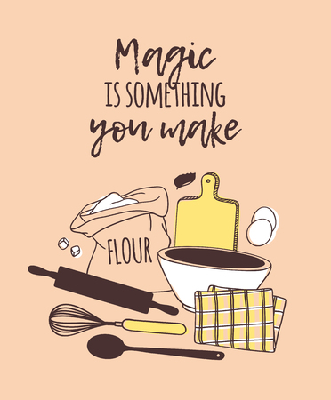 Hand drawn illustration cooking tools, dishes, food and quote. Creative ink art work. Actual vector drawing. Kitchen set and text MAGIC IS SOMETHING YOU MAKE Illustration
