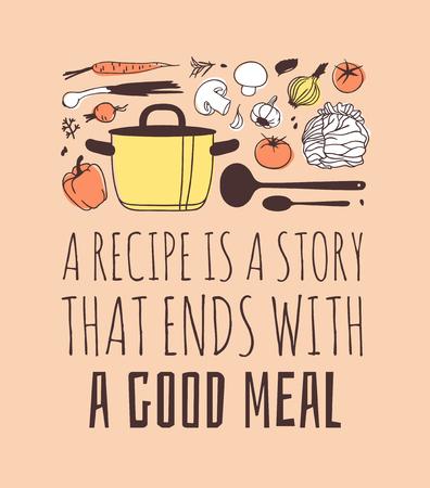 Illustrazione disegnata a mano utensili da cucina, piatti, cibo e preventivo. Opera d'arte creativa dell'inchiostro. Disegno vettoriale effettivo. Set cucina e testo UNA RICETTA È UNA STORIA CHE FINISCE CON UN BUON PASTO