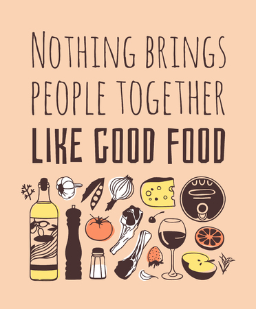 Hand drawn illustration cooking tools, dishes, food and quote. Creative ink art work. Actual vector drawing. Kitchen set and text NOTHING BRINGS PEOPLE TOGETHER LIKE GOOD FOOD Stock Illustratie