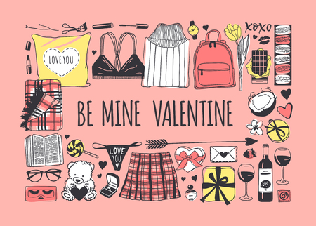 Hand drawn Fashion Illustration Romantic Objects and quote. Creative ink art work. Actual vector drawing of Holiday things. Happy Valentine's Day set and text BE MINE VALENTINE