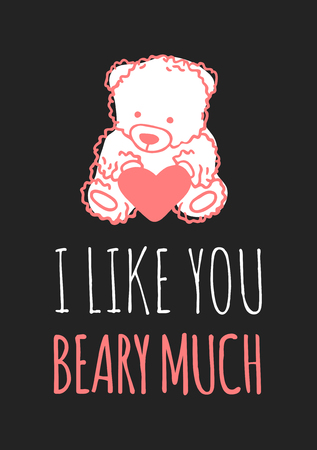 Hand drawn Fashion Illustration Romantic bear and quote. Creative ink art work. Actual vector drawing of Holiday things. Happy Valentines Day set and text I LIKE YOU BEARY MUCH Illusztráció