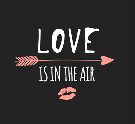 Hand drawn Fashion Illustration Romantic arrow, lips kiss and quote. Creative ink art work. Actual vector drawing of Holiday things. Happy Valentine's Day set and text LOVE IS IN THE AIR Banque d'images - 126001647
