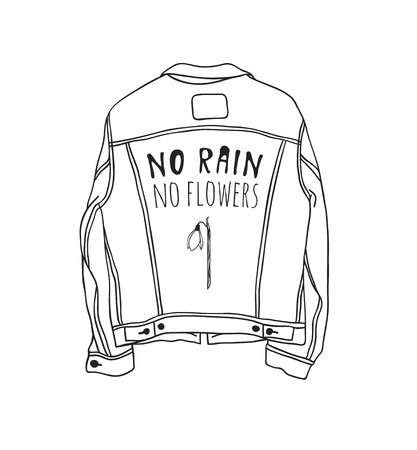 Hand drawn Spring Fashion illustration wear and quote NO RAIN, NO FLOWERS. Actual Season vector background. Black and white Artistic doddle drawing jeans jacket and text. Creative ink art work
