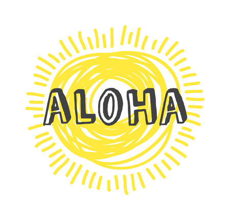 Hand drawn Illustration Sun. Doodle style element and Summer Quote. Yellow Solar System Objects with positive text ALOHA Stock Illustratie