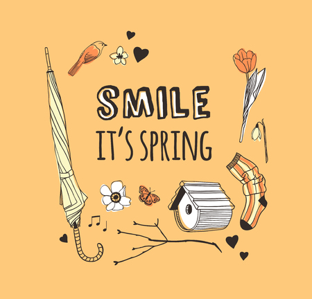 Hand drawn Fashion illustration wear and quote SMILE ITS SPRING. Actual Season vector on yellow background. Artistic doodle drawing nesting box, bird, flowers, umbrella and text. Creative ink art