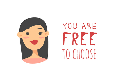 Cartoon style character Asian American girl. Vector illustration japanese or chinese women and feminism quote YOU ARE FREE TO CHOOSE Illustration