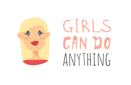 Cartoon style character American or European girl. Vector illustration caucasian women and feminism quote GIRLS CAN DO ENYTHING