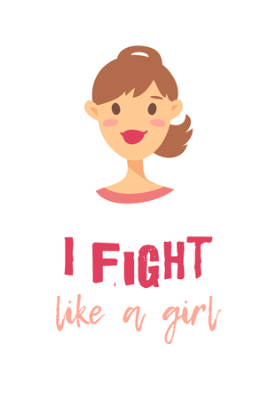 Cartoon style character American or European girl. Vector illustration caucasian women and feminism quote I FIGHT LIKE A GIRL