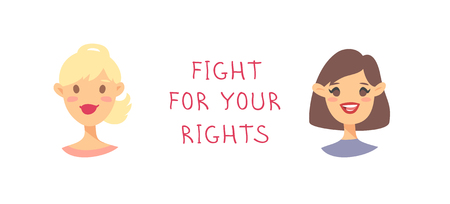 Cartoon style characters American or European girls. Vector illustration caucasian women and feminism quote FIHT FOR YOUR RIGHTS