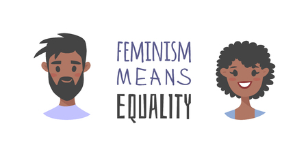 Cartoon style characters African American or European girl and boy. Vector illustration black women, men and feminism quote FEMINISM MEANS EQUALITY