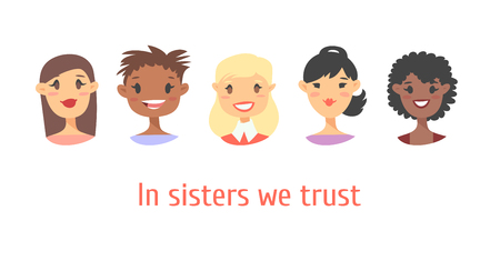 Set of a group of different people and text. Cartoon style characters of different races. Vector illustration caucasian, asian and african american women and quote