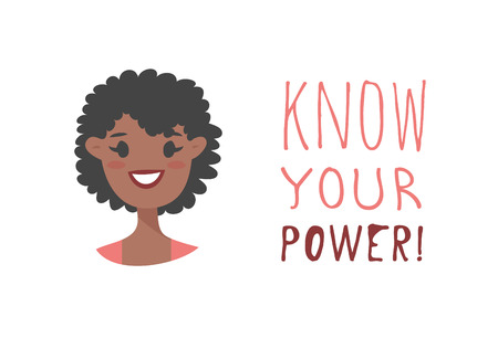 Cartoon style character African American girl. Vector illustration black women and feminism quote KNOW YOUR POWER!