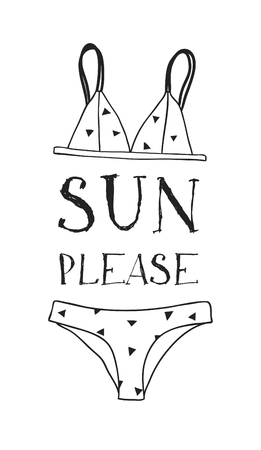Hand drawn summer quote and bikini illustration. Actual tropical vector background. Artistic doodle drawing. Creative ink art work and text SUN PLEASE Banque d'images - 122413574