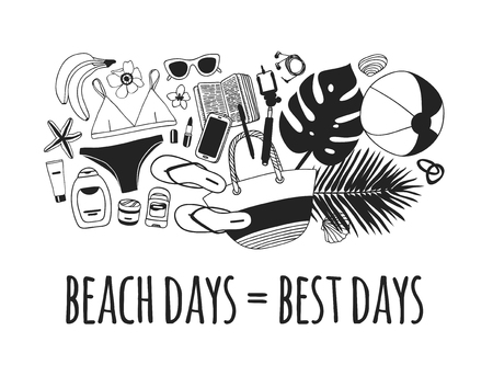Hand drawn summer quote and illustration. Actual tropical vector background. Artistic doddle drawing. Creative ink art work and text  BEACH DAYS = BEST DAYS