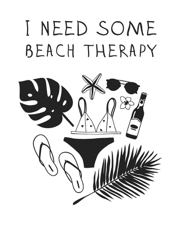 Hand drawn summer quote and illustration. Actual tropical vector background. Artistic doddle drawing. Creative ink art work and text  I NEED SOME BEACH THERAPY