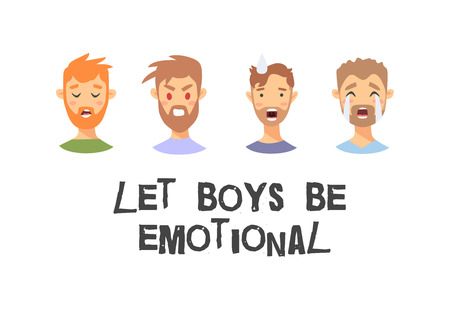 Set of text and boys. Cartoon style emotional characters. Vector illustration men and quote LET BOYS BE EMOTIONAL Ilustração