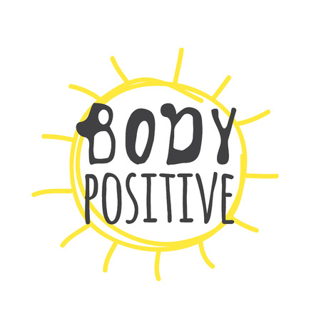 Hand drawn illustration sun and text BODY POSITIVE. Positive quote for today and doodle style element. Creative ink art work. Actual vector drawing Çizim