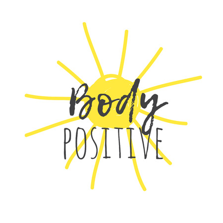 Hand drawn illustration sun and text BODY POSITIVE. Positive quote for today and doodle style element. Creative ink art work. Actual vector drawing Stock Illustratie