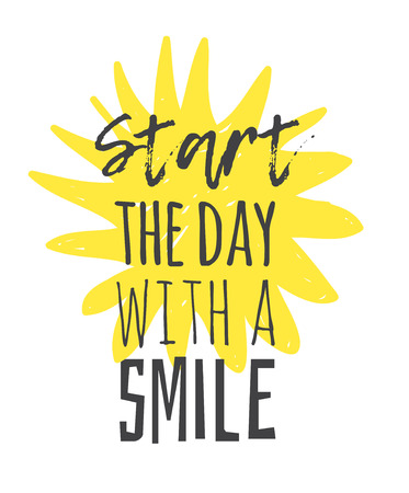 Hand drawn illustration sun and text START THE DAY WITH A SMILE. Positive quote for today and doodle style element. Creative ink art work. Actual vector drawing 일러스트