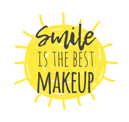 Hand drawn illustration sun and text SMILE IS THE BEST MAKEUP. Positive quote for today and doodle style element. Creative ink art work. Actual vector drawing