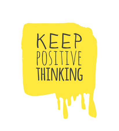 Hand drawn illustration and text KEEP POSITIVE THINKING. Quote for today and doodle style element. Creative ink art work. Actual vector drawing
