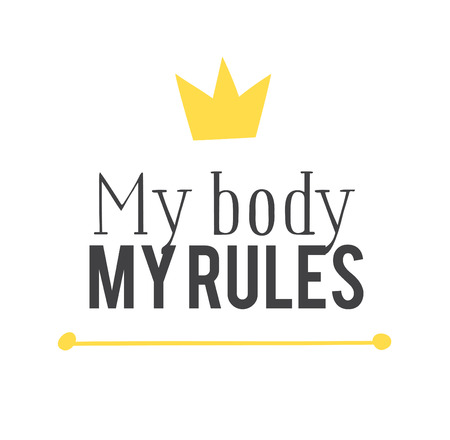 Hand drawn illustration and text MY BODY MY RULES. Positive quote for today and doodle style element. Creative ink art work. Actual vector drawing Stock Illustratie