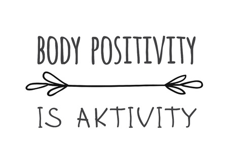 Hand drawn illustration sun and text BODY POSITIVITY IS AKTIVITY. Positive quote for today and doodle style element. Creative ink art work. Actual vector drawing