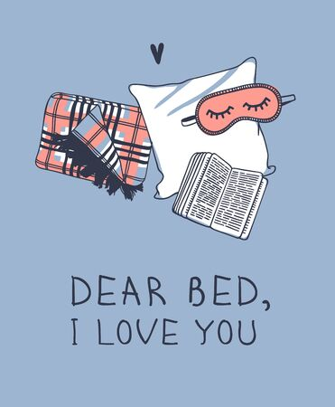 Hand drawn objects about Sleep Routines and text.Vector Cozy Illustration. Creative artwork. Set of doodle pillow and quote DEAR BED I LOVE YOU