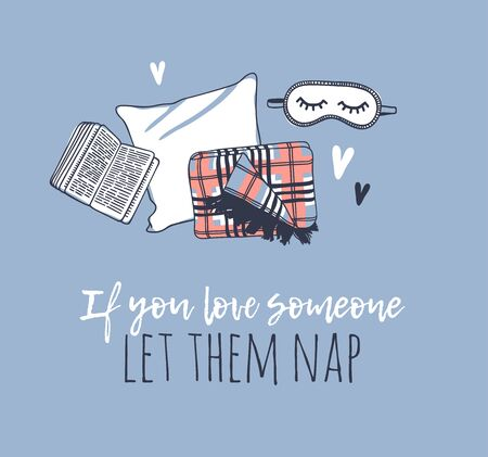 Hand drawn objects about Sleep Routines and text.Vector Cozy Illustration. Creative artwork. Set of doodle pillow and quote IF YOU LOVE SOMEONE LET THEM NAP 版權商用圖片 - 130052724